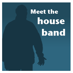 the house band, Format